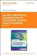 Varcarolis  Foundations of Psychiatric Mental Health Nursing EBook on VitalSource Access Card PDF