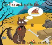 Un llop amb molta fam