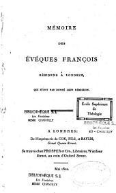 Mémoire des évêques françois residens à Londres, qui n'ont pas donné leur démission