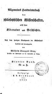 Allgemeines Handwörterbuch der philosophischen Wissenschaften, nebst ihrer Literatur und Geschichte: St bis Z. Vierter Band, Band 4