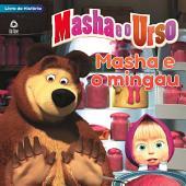 Masha e o Urso - Livro de História Ed.01