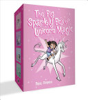 The Big Sparkly Box of Unicorn Magic  Phoebe and Her Unicorn Box Set Book