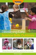 Developing Early Science Skills Outdoors