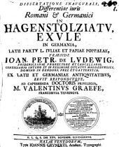 Dissertatione Inaugurali, Differentias iuris Romani & Germanici In Hagenstolziatu, Exule In Germania, Latii Partu L. Iuliae Et Papiae Poppaeae