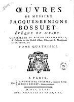 Oeuvres de messire Jacques Benigne Bossuet    veque de Meaux  conseiller du roy en ses conseils    ordinaire en son conseil d Etat  pr  cepteur de monsegneur le Dauphin   c  Tome premier   douzi  me  PDF