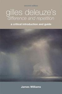 Gilles Deleuze s Difference and Repetition Book