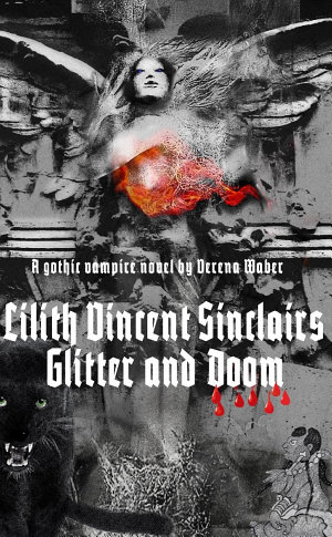 Lilith Vincent Sinclairs Glitter and Doom