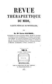Revue Thérapeutique du midi: gazette médicale de Montpellier, Volume9