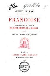 Françoise: chapitre inédit de l'histoire des quatre sergents de la Rochelle