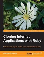 Cloning Internet Applications with Ruby PDF