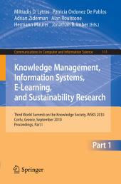 Knowledge Management, Information Systems, E-Learning, and Sustainability Research: Third World Summit on the Knowledge Society, WSKS 2010, Corfu, Greece, September 22-24, 2010, Proceedings, Part 1