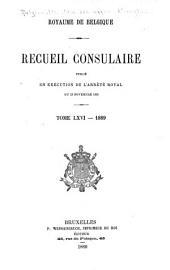 Recueil Consulaire Contenant les Rapports Commerciaux des Agents Belges à L'Étranger: Volume66