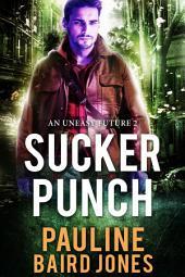 Sucker Punch: A Baker & Ban!drin Adventure