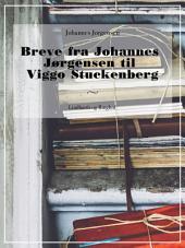 Breve fra Johannes Jørgensen til Viggo Stuckenberg