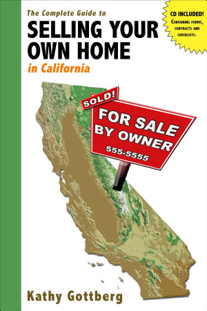 The Complete Guide to Selling Your Own Home in California