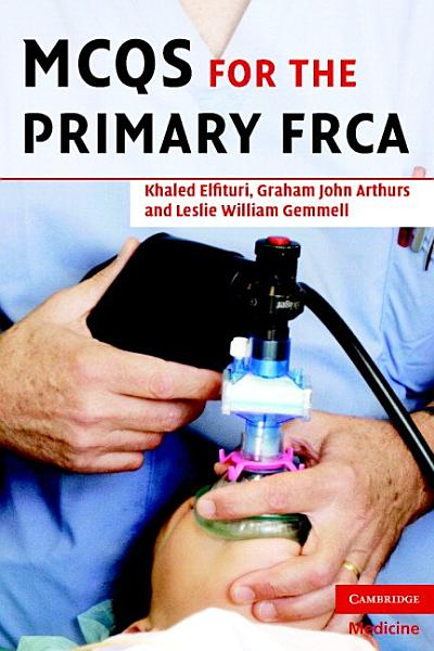 Download MCQs for the Primary FRCA Book