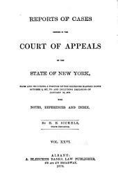 Reports of Cases Decided in the Court of Appeals of the State of New York: Volume 71