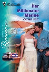 Her Millionaire Marine