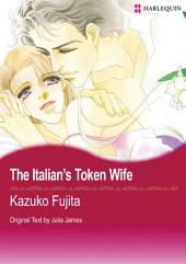The Italian's Token Wife: Harlequin Comics