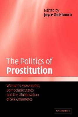 The Politics of Prostitution