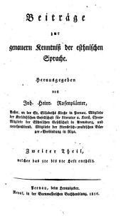Beiträge zur genauern Kenntniss der esthnischen Sprache: Band 2