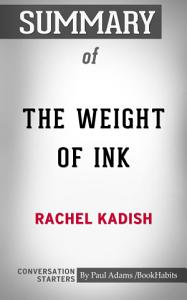 Summary of The Weight of Ink