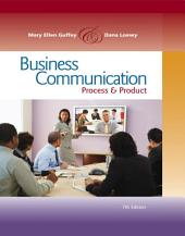 Business Communication: Process and Product: Edition 7