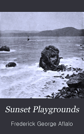Sunset Playgrounds: Fishing Days and Others in California and Canada