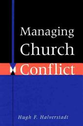 Managing Church Conflict