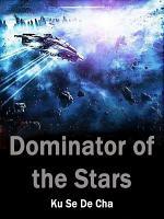 Dominator of the Stars