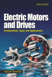 Electric Motors and Drives: Fundamentals, Types and Applications, Edition 3