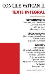 Vatican II - Texte officiel: Constitutions - Déclarations - Décrets