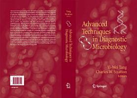 Advanced Techniques in Diagnostic Microbiology PDF