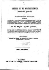 Guerra de la independencia, 2: narración histórica de los acontecimientos de aquella época precedida del relato crítico ...
