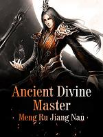 Ancient Divine Master