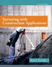 Surveying with Construction Applications: Edition 7