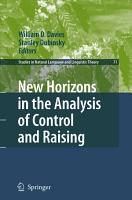 New Horizons in the Analysis of Control and Raising PDF