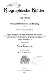Biographische Blätter: Band 1