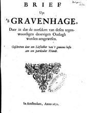 Brief uyt 'sGravenhage, daer in dat de oorsaken van desen tegenwoordigen droevigen oorlogh worden aengewesen: Volume 1