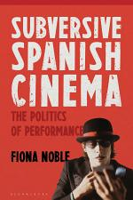 Subversive Spanish Cinema