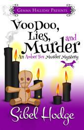 Voodooo, Lies, and Murder: Amber Fox Mysteries book #3