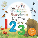 We Re Going On A Bear Hunt My First 123 Book PDF