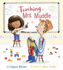 Teaching Mrs  Muddle
