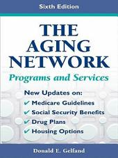 The Aging Network: Programs and Services