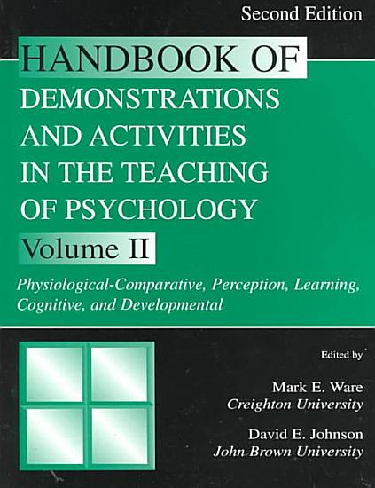 Handbook of Demonstrations and Activities in the Teaching of Psychology  Physiological comparative  perception  learning  cognitive  and developmental PDF