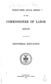 Annual Report of the Commissioner of Labor: Volume 25