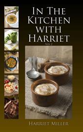 In the Kitchen with Harriet, Vol 2: Volume 2