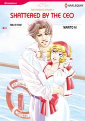 SHATTERED BY THE CEO: Harlequin Comics