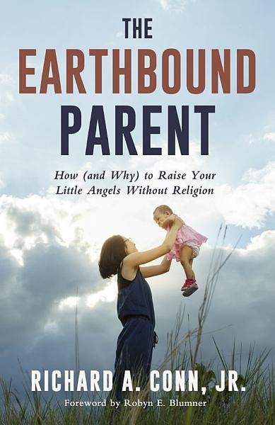 The Earthbound Parent