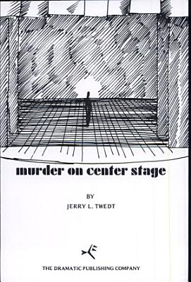 Murder on Center Stage PDF